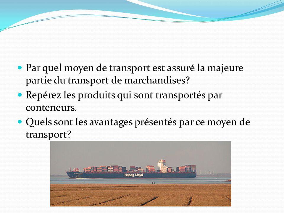 Par quel moyen de transport est assuré la majeure partie du transport de marchandises