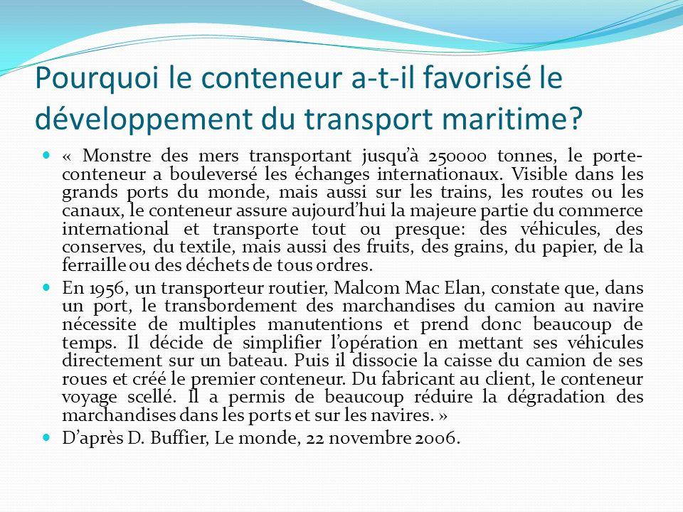 Pourquoi le conteneur a-t-il favorisé le développement du transport maritime