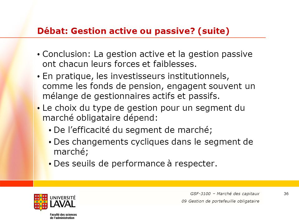 Débat: Gestion active ou passive (suite)