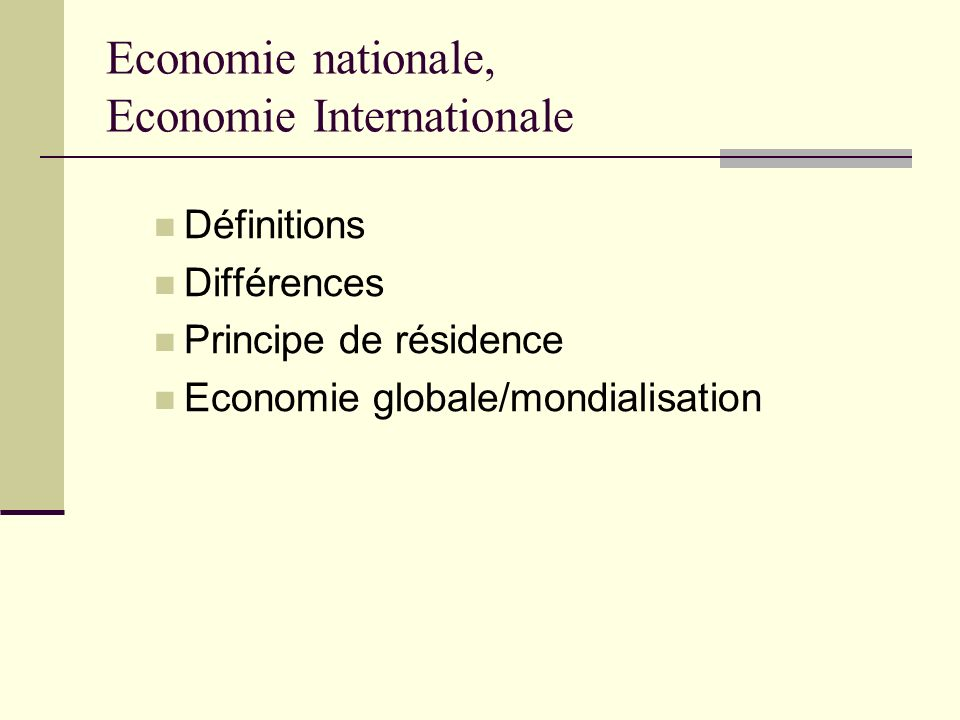 Economie nationale, Economie Internationale