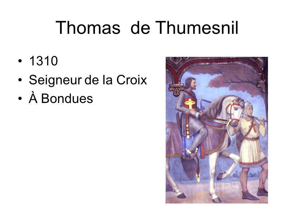 Thomas de Thumesnil 1310 Seigneur de la Croix À Bondues