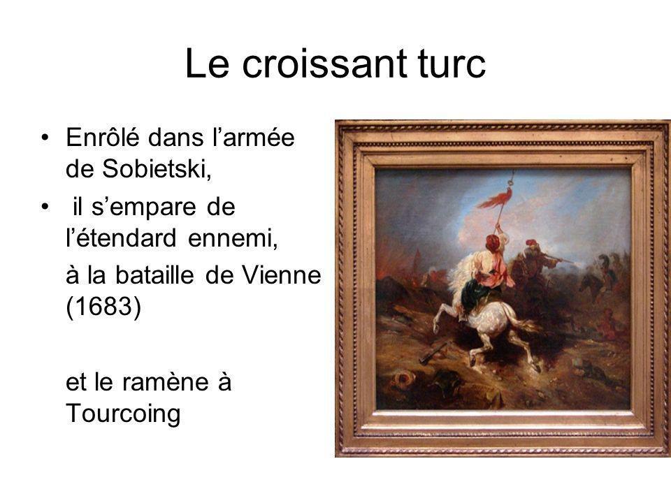 Le croissant turc Enrôlé dans l'armée de Sobietski,