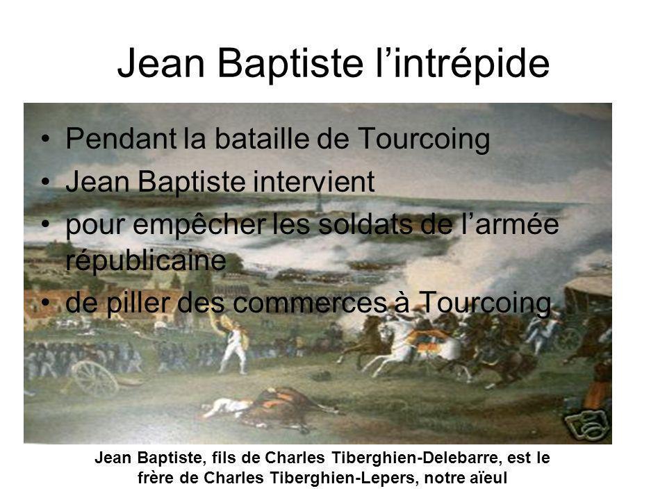 Jean Baptiste l'intrépide