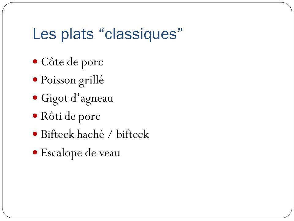 Les plats classiques