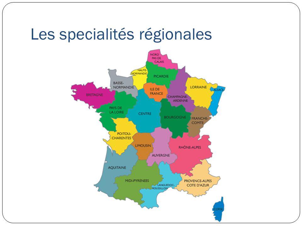 Les specialités régionales