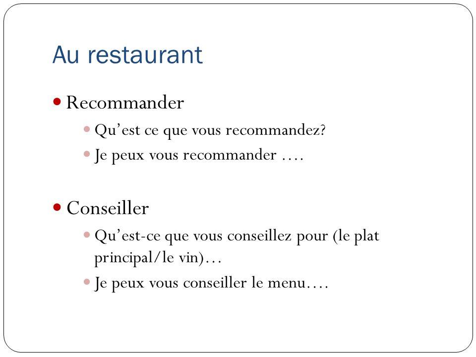 Au restaurant Recommander Conseiller Qu'est ce que vous recommandez