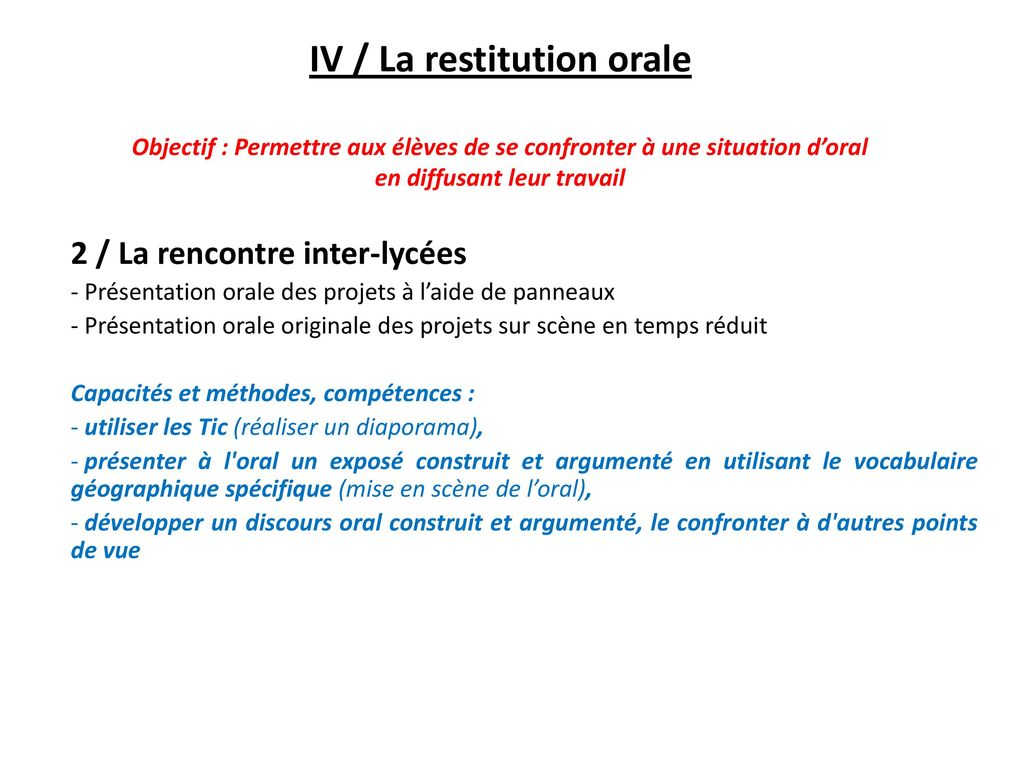 IV / La restitution orale
