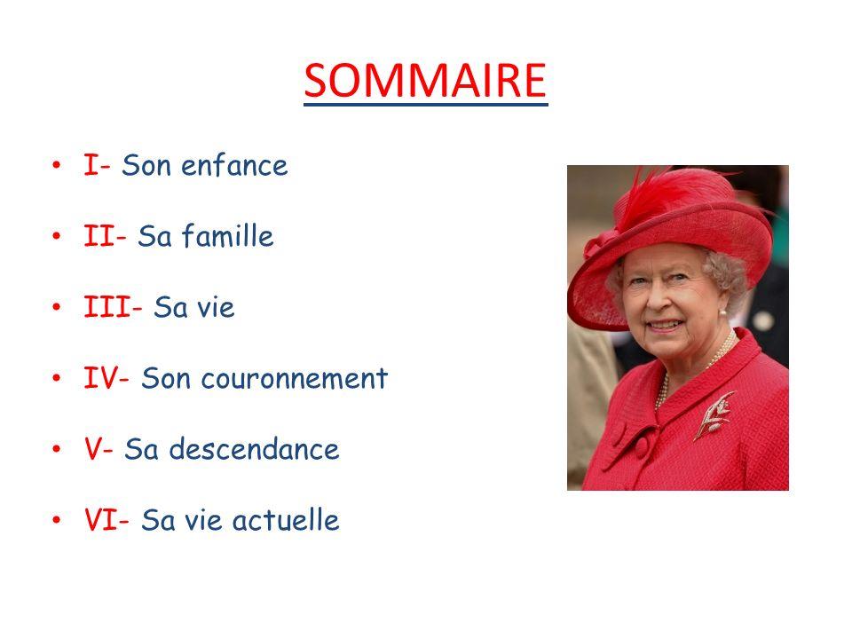 SOMMAIRE I- Son enfance II- Sa famille III- Sa vie