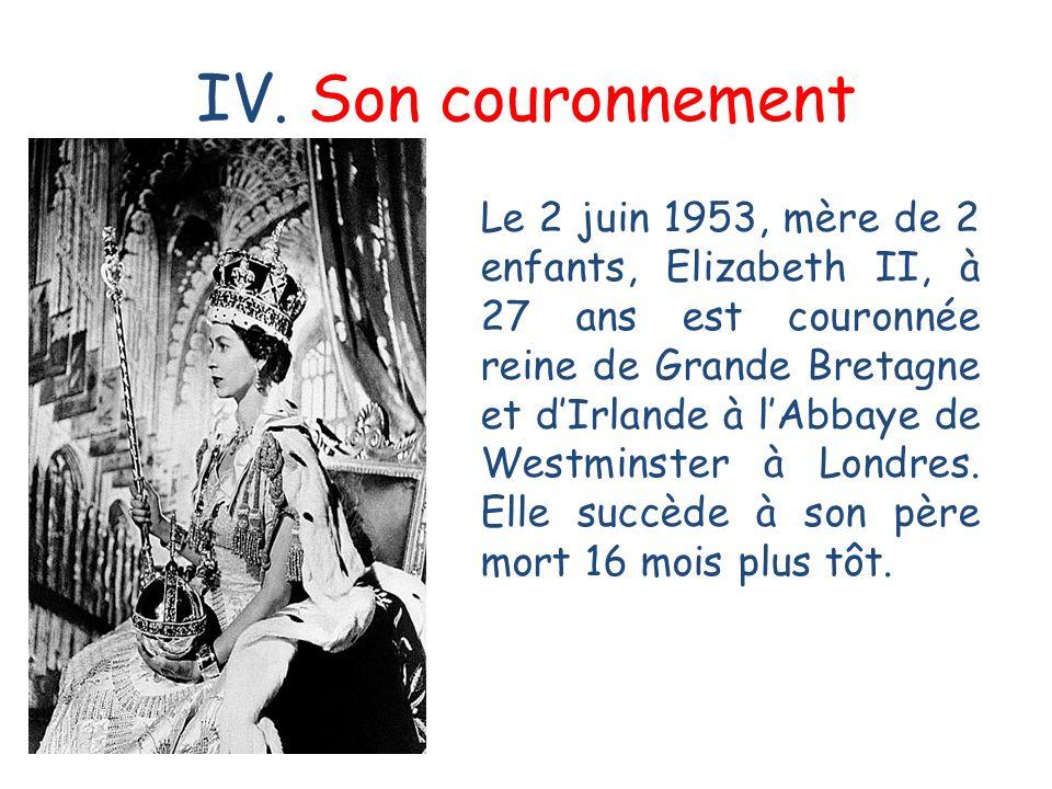 IV. Son couronnement