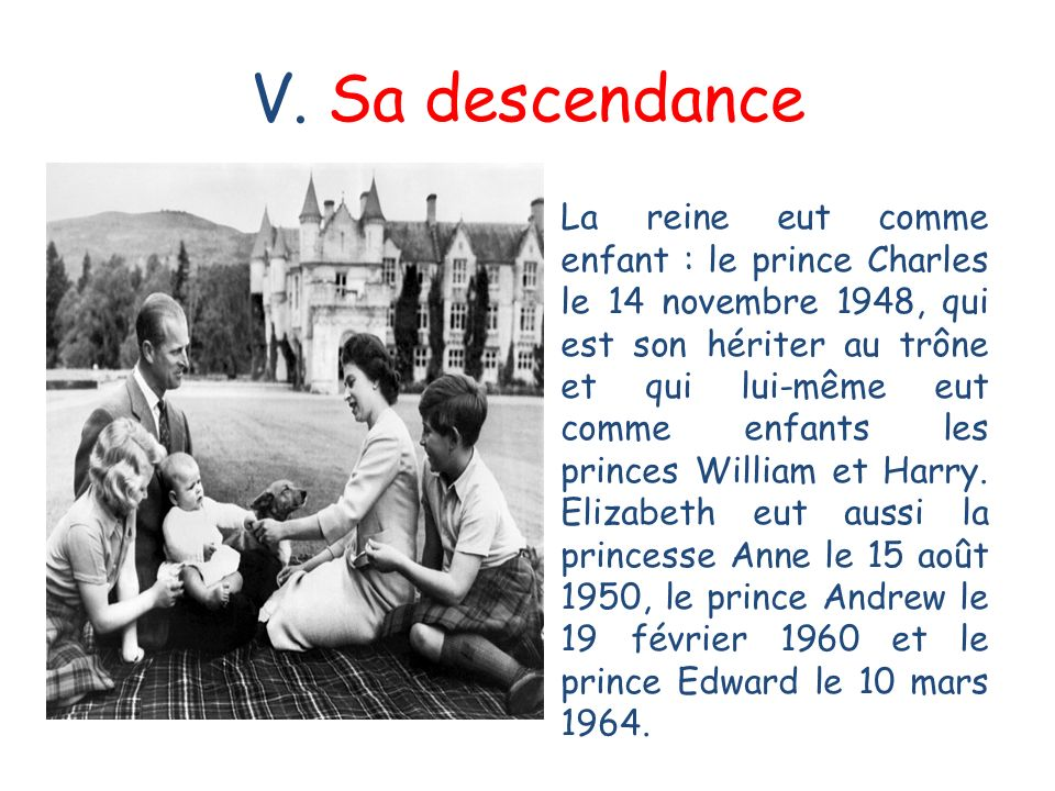 V. Sa descendance