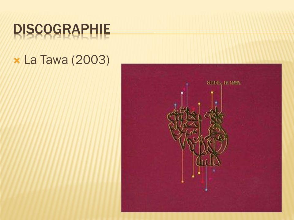 Discographie La Tawa (2003)