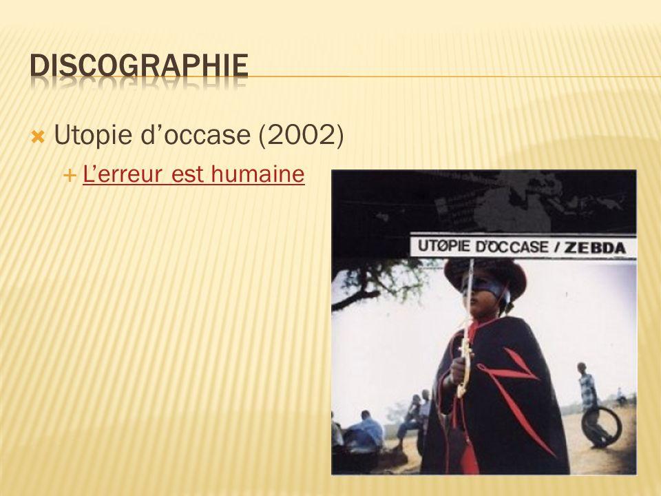 Discographie Utopie d'occase (2002) L'erreur est humaine