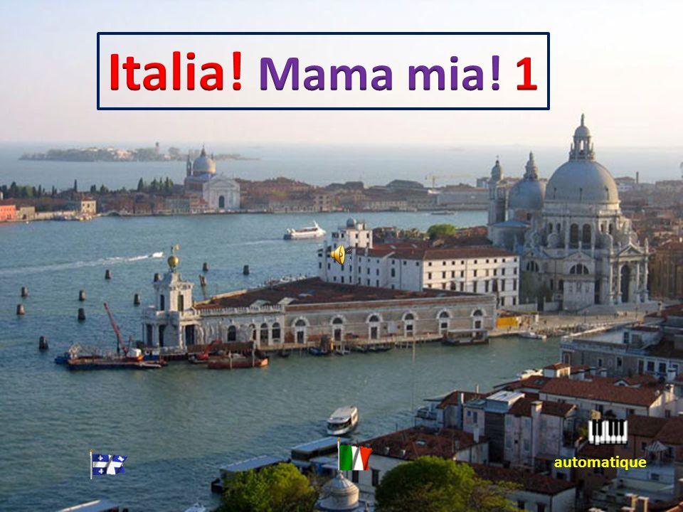 Italia! Mama mia! 1 automatique