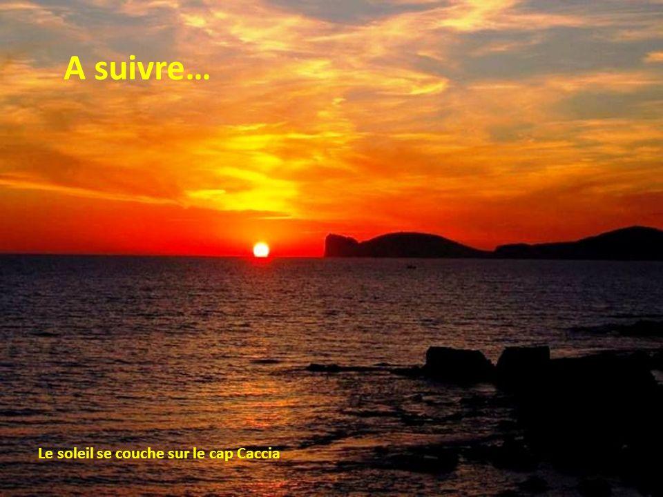 A suivre… Le soleil se couche sur le cap Caccia