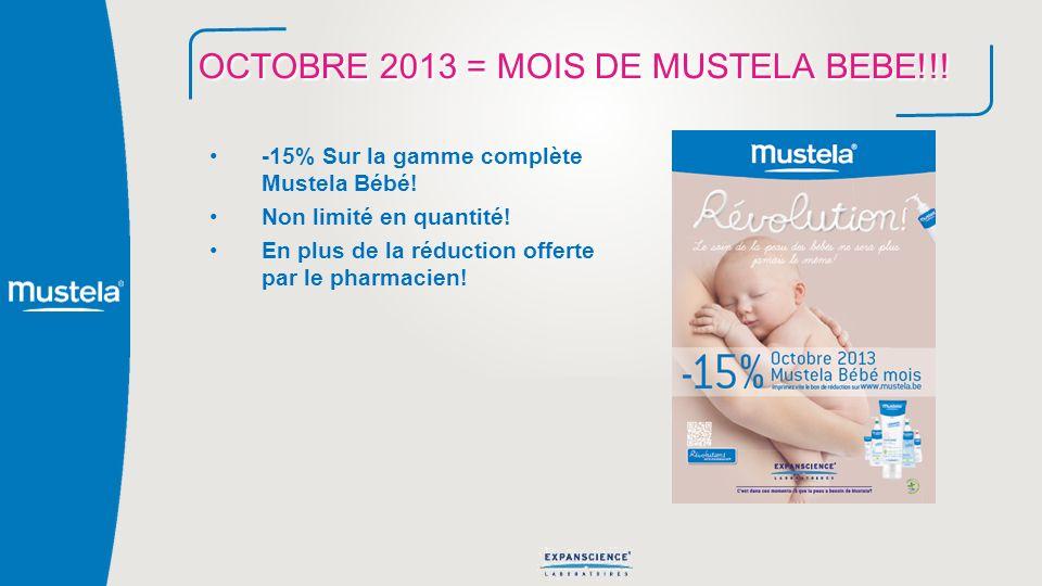 OCTOBRE 2013 = MOIS DE MUSTELA BEBE!!!