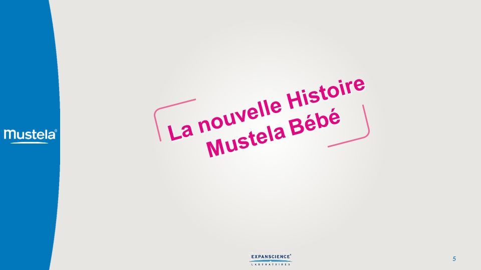 La nouvelle Histoire Mustela Bébé