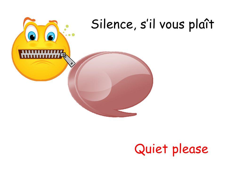 Silence, s'il vous plaît