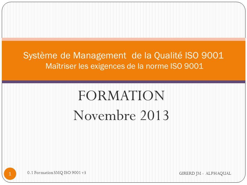 alphaqual@wanadoo.fr Système de Management de la Qualité ISO 9001 Maîtriser les exigences de la norme ISO 9001.