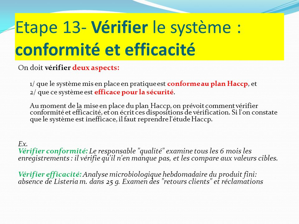 Etape 13- Vérifier le système : conformité et efficacité