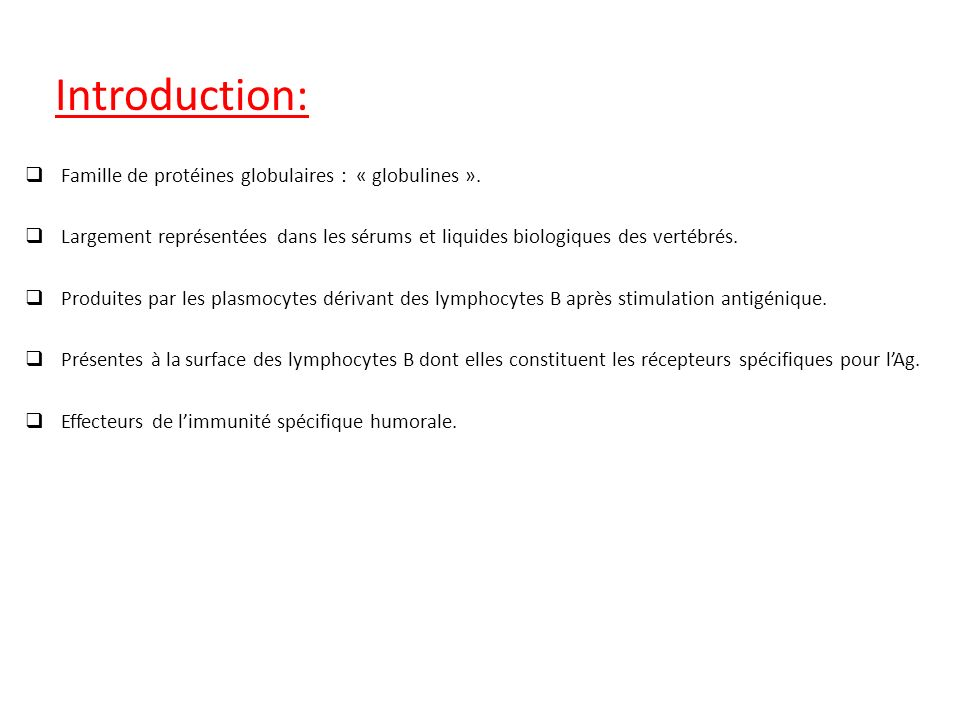 Introduction: Famille de protéines globulaires : « globulines ».