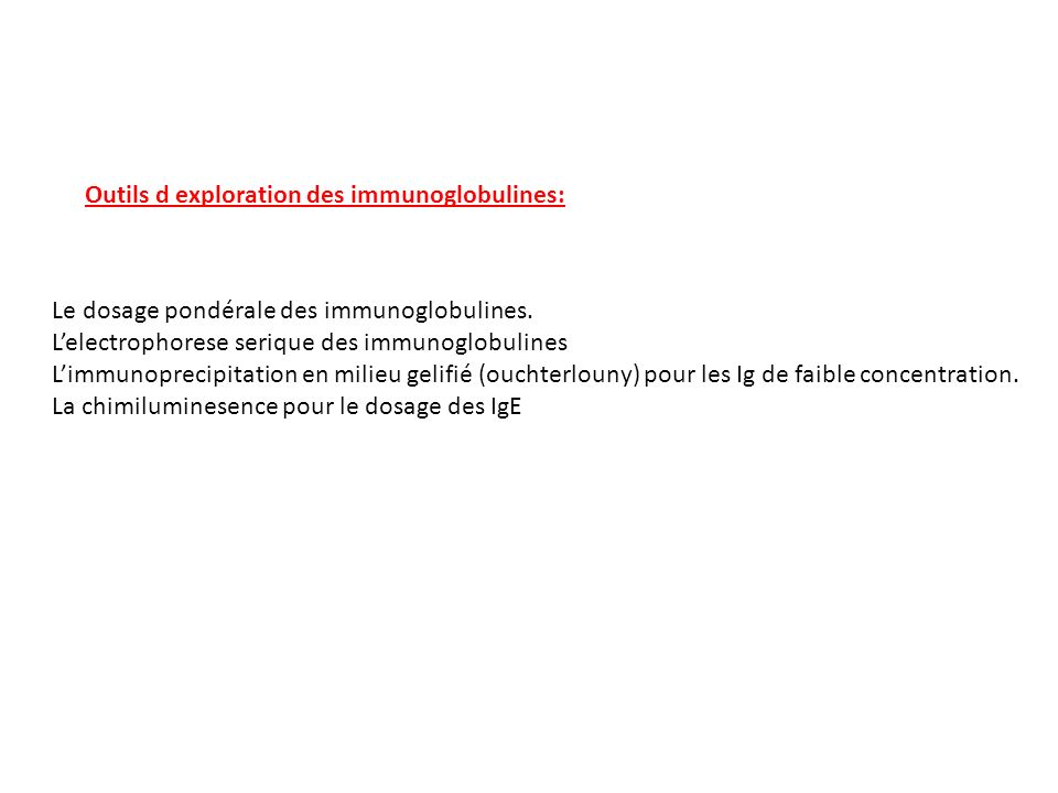 Outils d exploration des immunoglobulines: