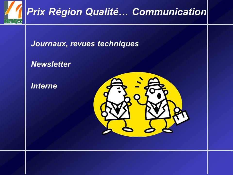 Prix Région Qualité… Communication