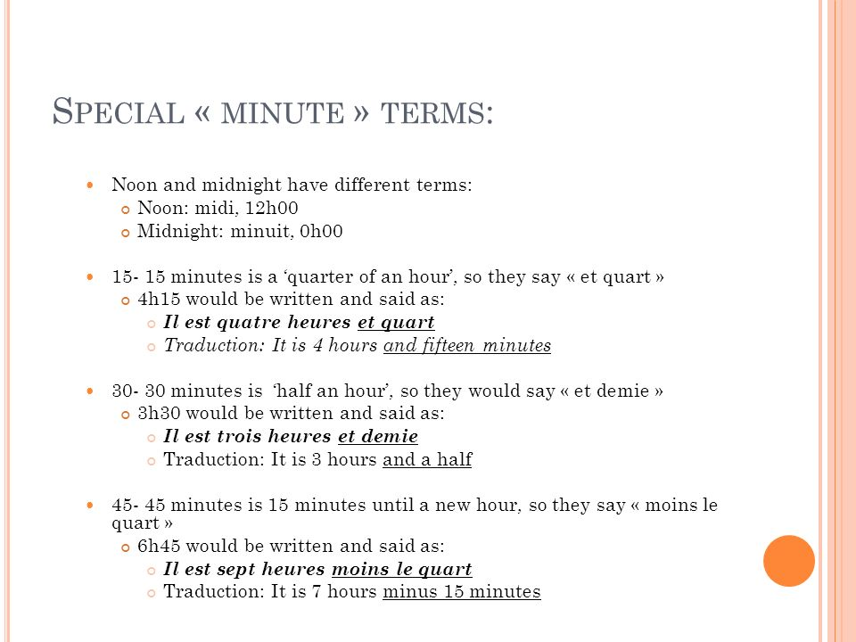 Special « minute » terms: