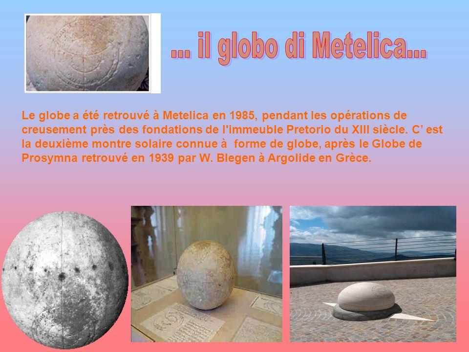 ... il globo di Metelica...