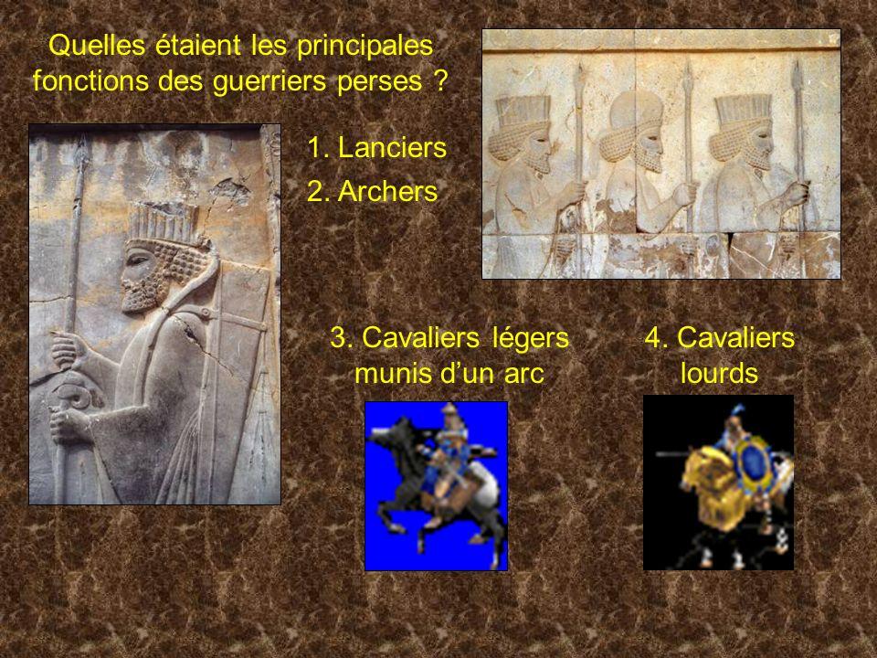 Quelles étaient les principales fonctions des guerriers perses