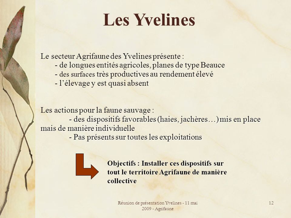 Réunion de présentation Yvelines - 11 mai 2009 - Agrifaune