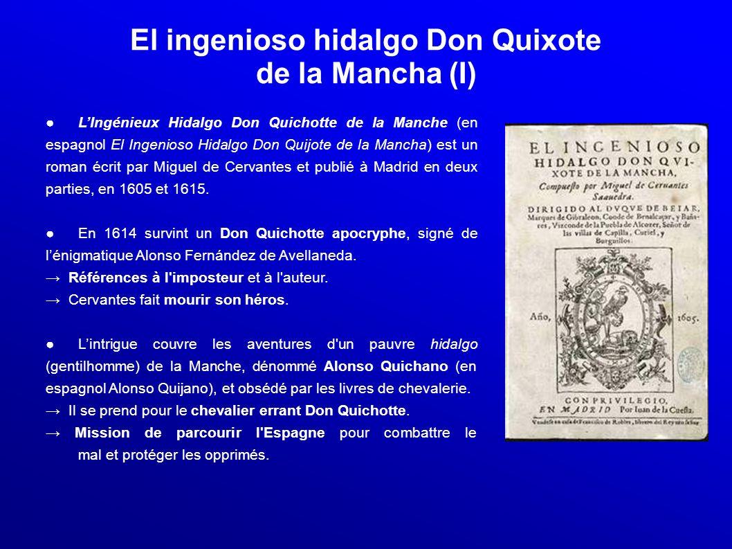 El ingenioso hidalgo Don Quixote de la Mancha (I)
