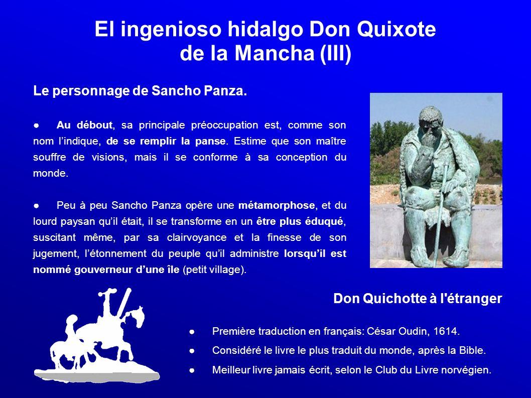 El ingenioso hidalgo Don Quixote de la Mancha (III)