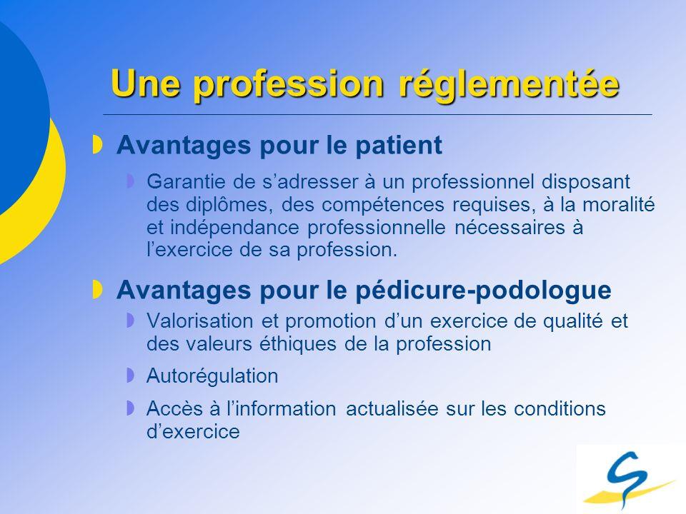 Une profession réglementée