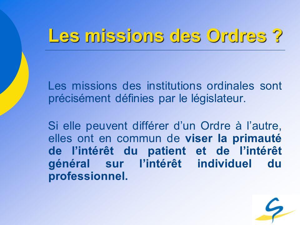 Les missions des Ordres