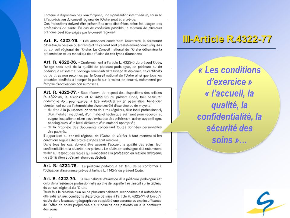 « Les conditions d'exercice »