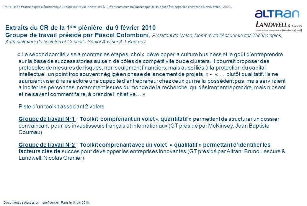 Paris-Ile de France capitale économique Groupe de travail innovation N°2 :Facteurs clés de succès qualitatifs pour développer les entreprises innovantes – 2010 -