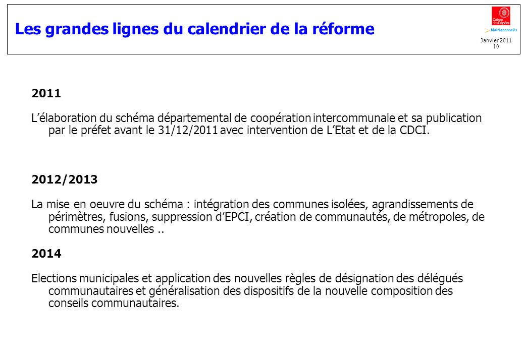 Les grandes lignes du calendrier de la réforme
