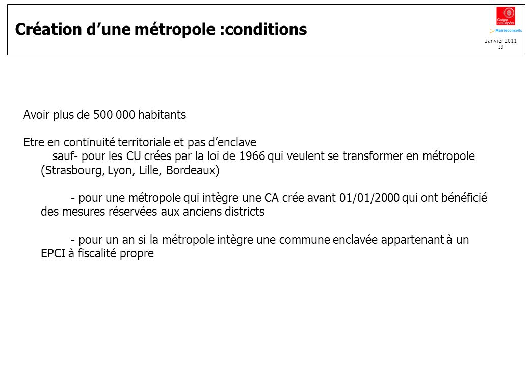 Création d'une métropole :conditions