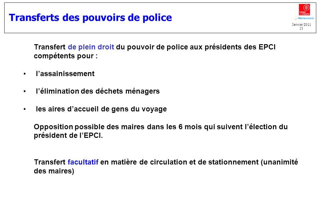 Transferts des pouvoirs de police