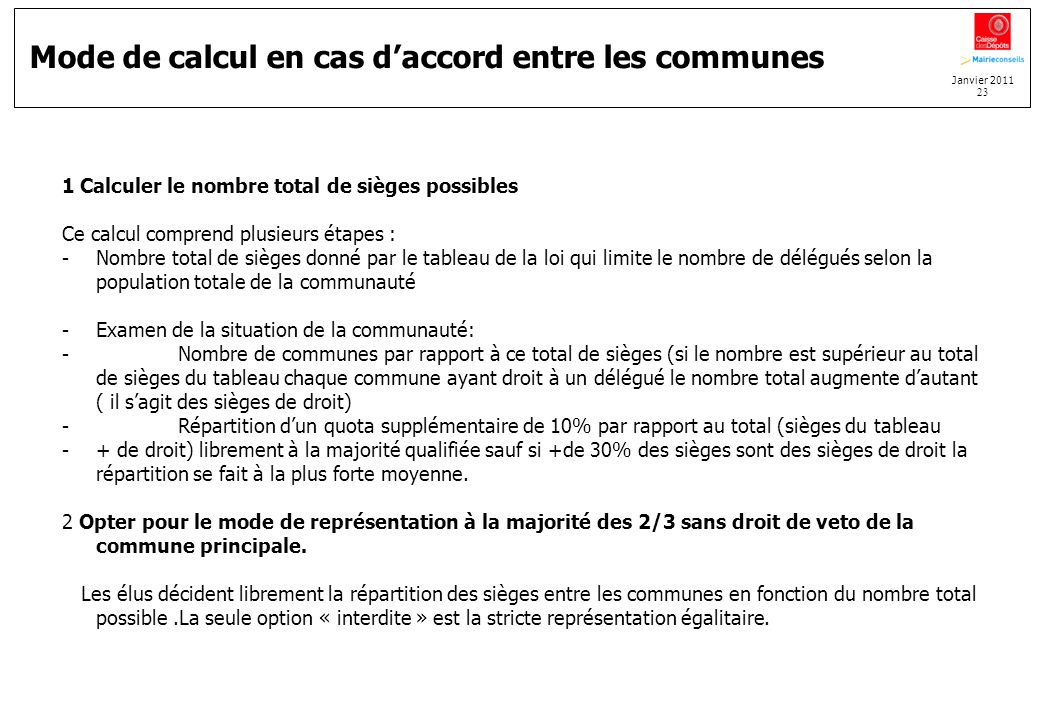 Mode de calcul en cas d'accord entre les communes