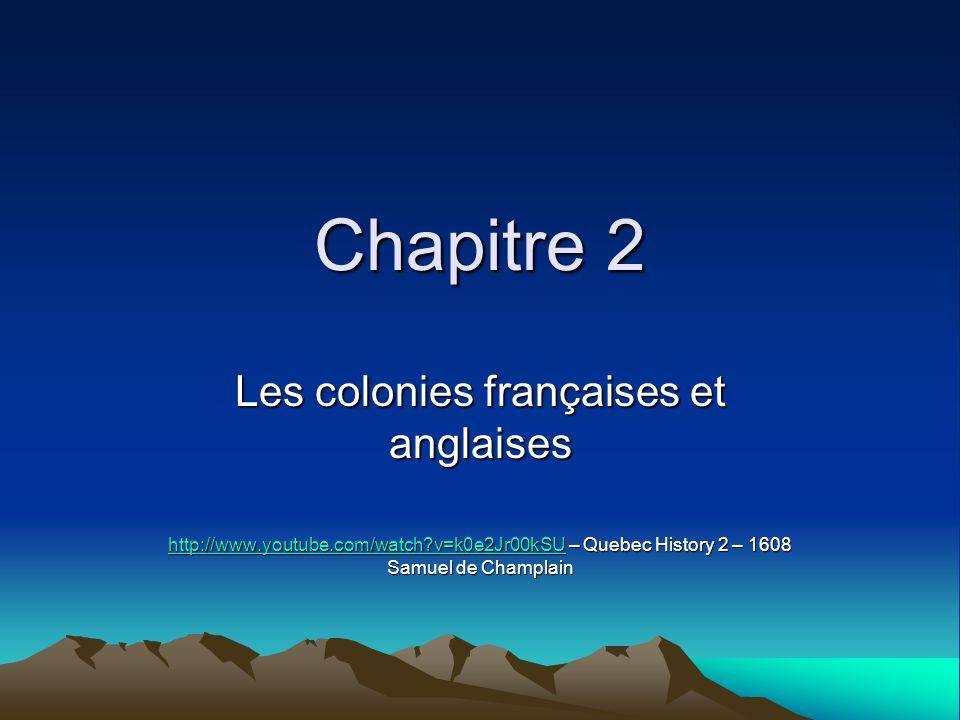 Les colonies françaises et anglaises