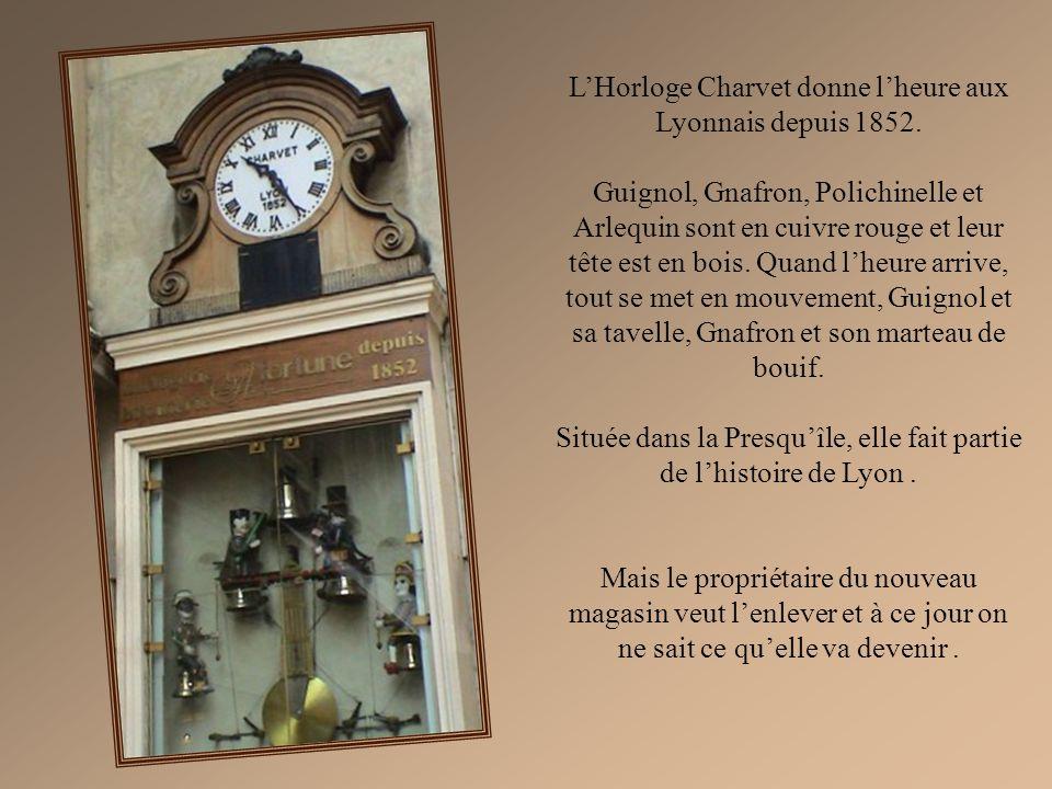 L'Horloge Charvet donne l'heure aux Lyonnais depuis 1852.