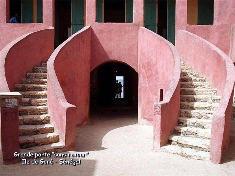 Grande porte sans retour Île de Goré - Sénégal