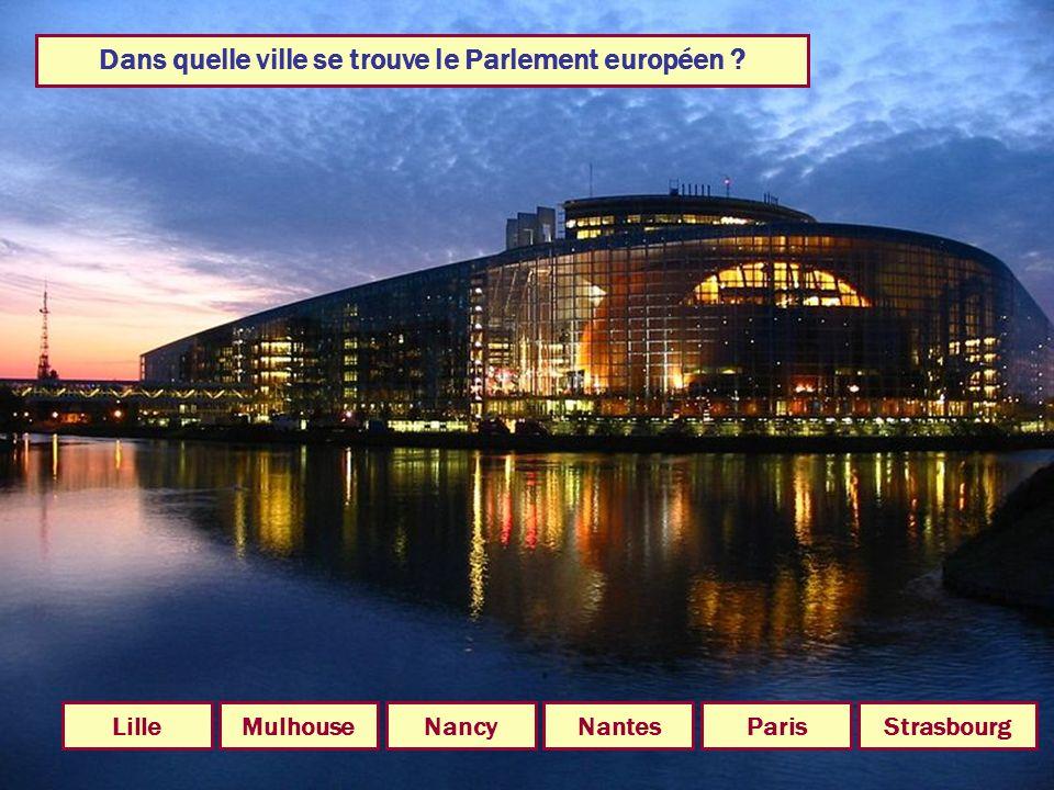 Dans quelle ville se trouve le Parlement européen