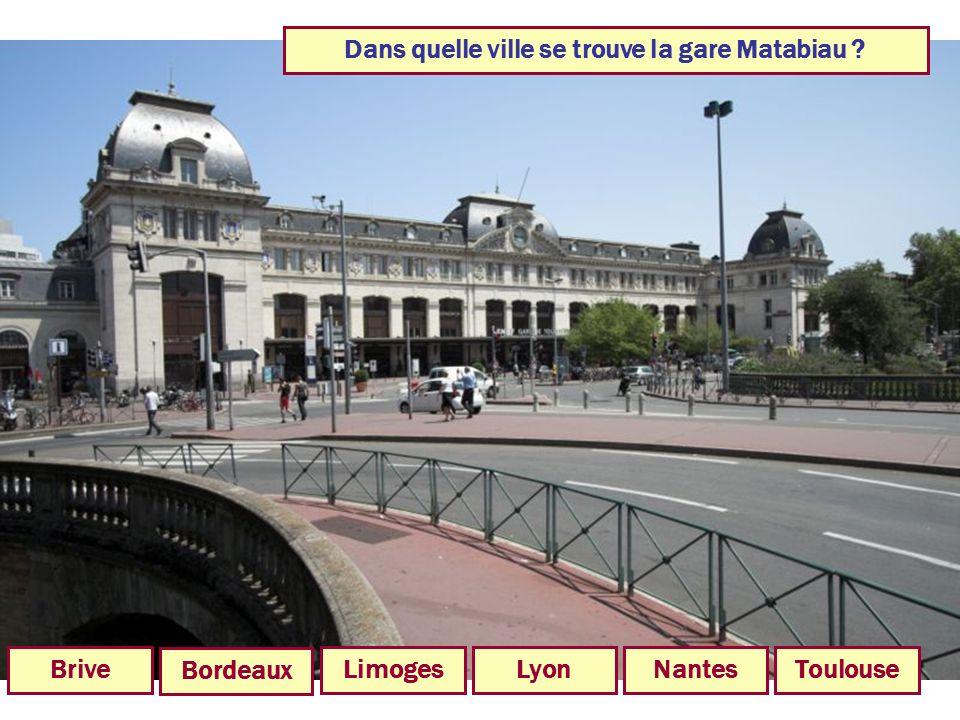 Dans quelle ville se trouve la gare Matabiau
