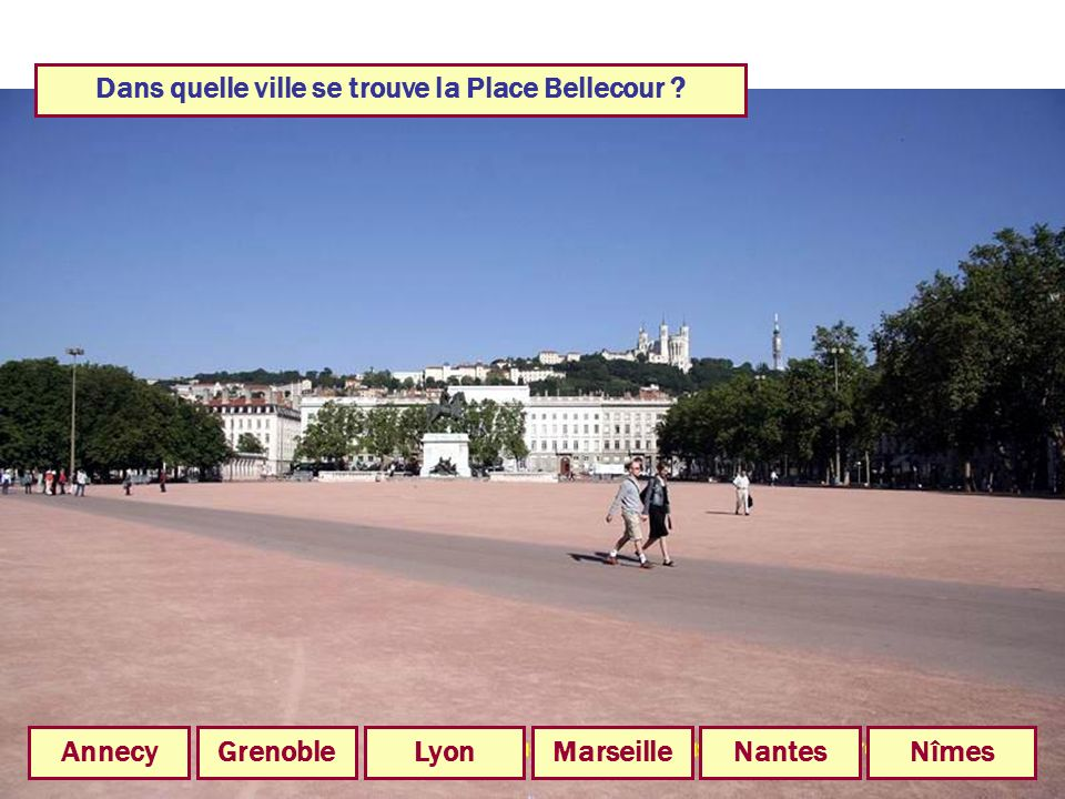 Dans quelle ville se trouve la Place Bellecour