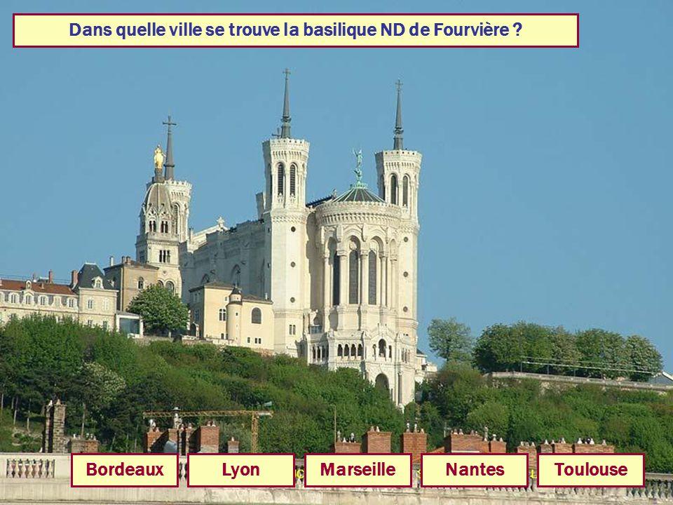 Dans quelle ville se trouve la basilique ND de Fourvière