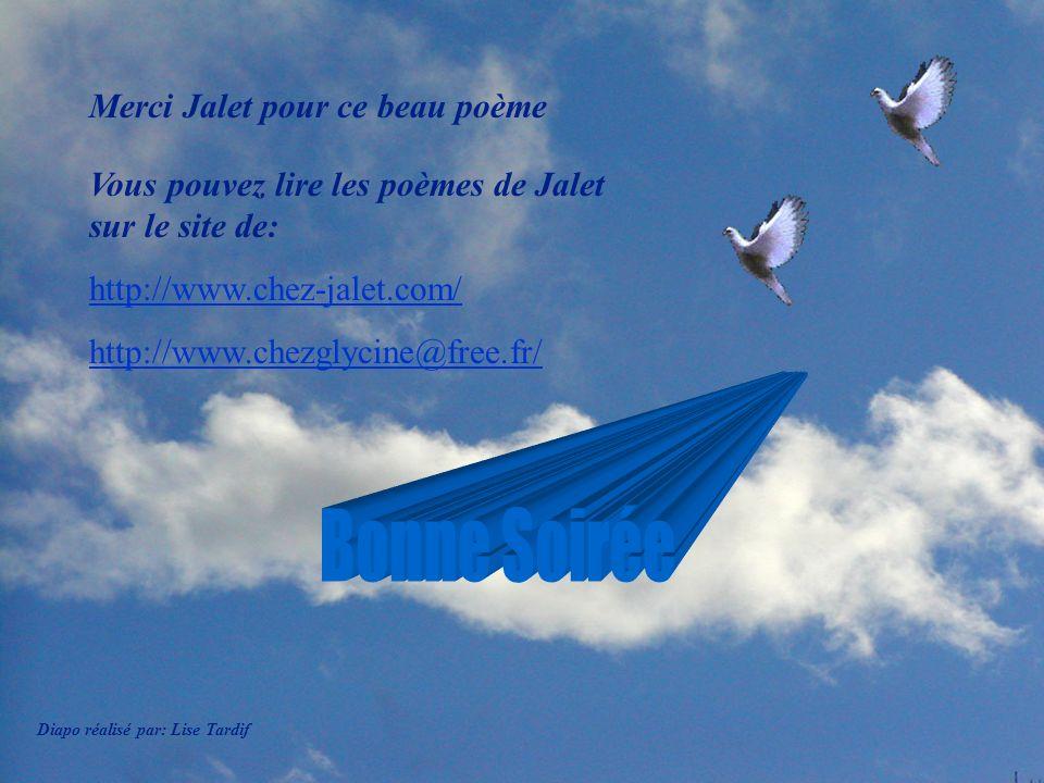 Bonne Soirée Merci Jalet pour ce beau poème