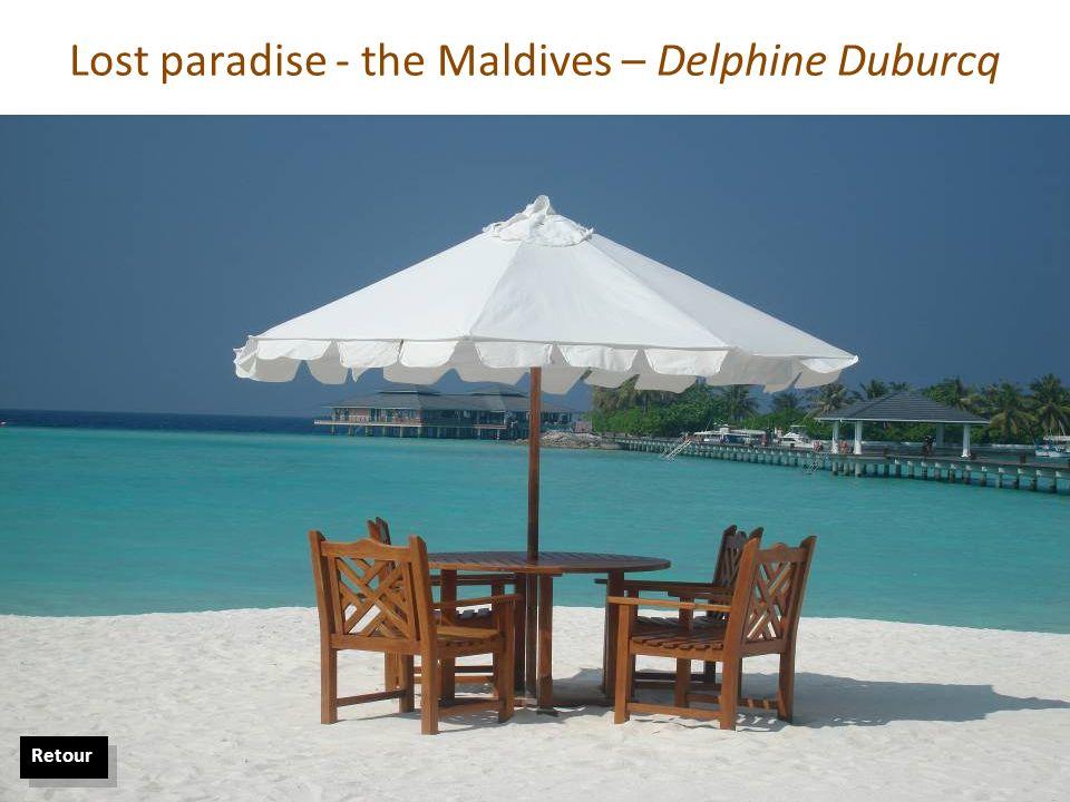 Lost paradise - the Maldives – Delphine Duburcq