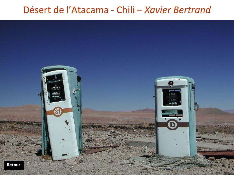 Désert de l'Atacama - Chili – Xavier Bertrand